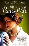 The Paris Wife by McLain, Paula (2012)