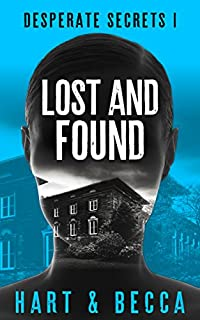 Lost And Found: A Romantic Suspense Thriller Series by Sienna Hart ebook deal