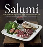 img - for Salumi hc: Savory Recipes and Serving Ideas for Salame, Prosciutto, and More book / textbook / text book