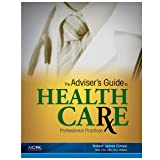 The Adviser's Guide to Healthcare: Professional Practice