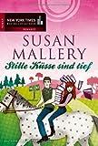 Stille Küsse sind tief (New York Times Bestseller Autoren: Romance)