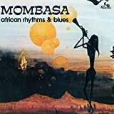 African Rhythms & Blues by MOMBASA (2014-12-09)