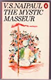 The Mystic Masseur (0140021566) by Naipaul, V. S.