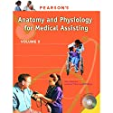 VangoNotes for Pearson's Comprehensive Medical Assisting, Vol. 2: Anatomy and Physiology  by Nina Beaman, Lorraine Flemming-McPhillips Narrated by Dennis Holland, Maria Hickey