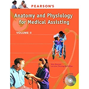 VangoNotes for Pearson's Comprehensive Medical Assisting, Vol. 2: Anatomy and Physiology | [Nina Beaman, Lorraine Flemming-McPhillips]