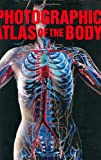 img - for Photographic Atlas of the Body book / textbook / text book