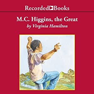 M.C. Higgins, the Great | [Virginia Hamilton]