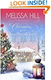 Christmas at The Heartbreak Cafe (Lakeview Christmas Novel) (Lakeview Contemporary Romance Book 7)