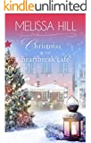 Christmas at The Heartbreak Cafe (Lakeview Christmas Novel) (Lakeview Contemporary Romance Book 8)
