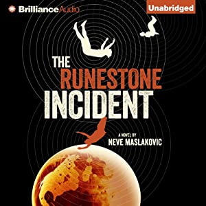 The Runestone Incident: The Incident Series, Book 2 | [Neve Maslakovic]
