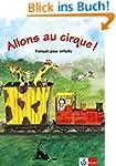 Allons au cirque!: Buch