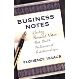 Business Notes: Writing Personal Notes That Build Professional Relationships ~ Florence Isaacs