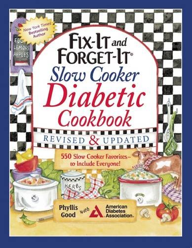 Fix-It and Forget-It Slow Cooker Diabetic Cookbook: 550 Slow Cooker Favorites-to Include Everyone! (Diabetic Crock Pot Cookbook compare prices)