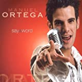 Manuel Ortega - Say a word