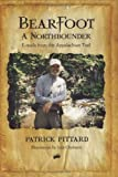 Bearfoot: A Northbounder E-mails from the Appalachian Trail [Hardcover]