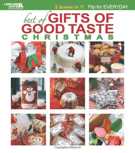 Best Of Gifts Of Good Taste (Leisure Arts #4597): Flip Book Christmas Or Everyday front-940450