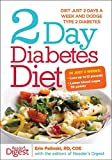 img - for [2 Day Diabetes Diet: Power Burn Just 2 Days a Week to Drop the Pounds] (By: Erin Palinski-Wade) [published: December, 2013] book / textbook / text book