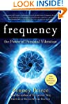 Frequency: The Power of Personal Vibr...