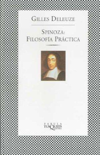 Spinoza: Filosofía Práctica