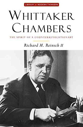 whittaker-chambers-the-spirit-of-a-counterrevolutionary-by-richard-reinsch-published-july-2010