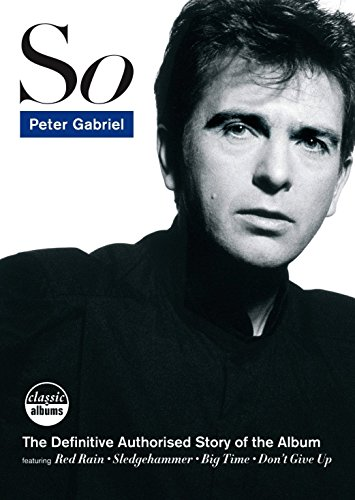 Peter Gabriel - Classic Album: So (Classic Albums So compare prices)