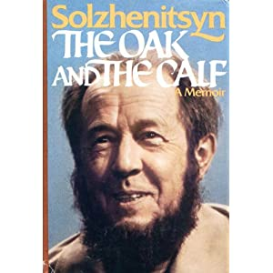 The Oak and the Calf - Aleksandr Isaevich Solzhenitsyn