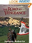 The Road to Vengeance (The Strongbow...