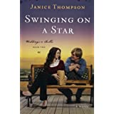 Swinging on a Star: A Novelby Janice Thompson