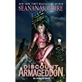 Discount Armageddon: An InCryptid Novel (Incryptid Novels) ~ Seanan McGuire