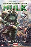 img - for Indestructible Hulk Volume 1: Agent of S.H.I.E.L.D. (Marvel Now) (Incredible Hulk) book / textbook / text book