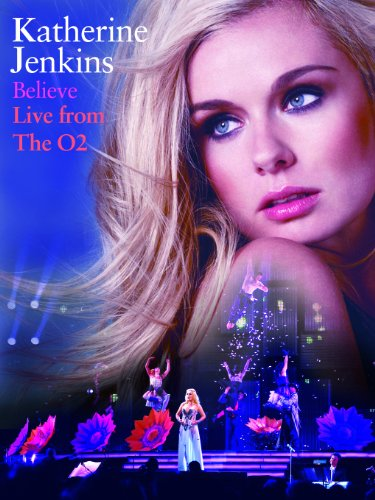 katherine jenkins singing. katherine Jenkins - Believe
