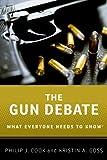The Gun Debate: What Everyone Needs to KnowRG