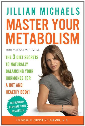 Master Your Metabolism: The 3 Diet Secrets To Naturally Balancing Your Hormones For A Hot And Healthy Body! front-324386