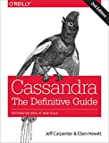 img - for Cassandra: The Definitive Guide: Distributed Data at Web Scale book / textbook / text book