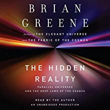 The Hidden Reality: Parallel Universes and the Deep Laws of the Cosmos | Livre audio Auteur(s) : Brian Greene Narrateur(s) : Brian Greene