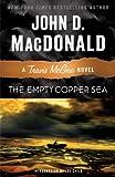 The Empty Copper Sea: A Travis McGee Novel