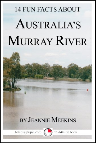 14-fun-facts-about-australias-murray-river-15-minute-books-book-96-english-edition