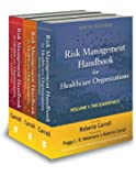 Risk Management Handbook for Health Care Organizations, 3 Volume Set