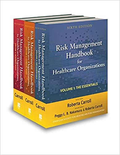 Risk Management Handbook for Health Care Organizations, 3 Volume Set 6th Edition