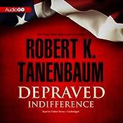 Depraved Indifference: Butch Karp and Marlene Ciampi, Book 2 | Robert K. Tanenbaum