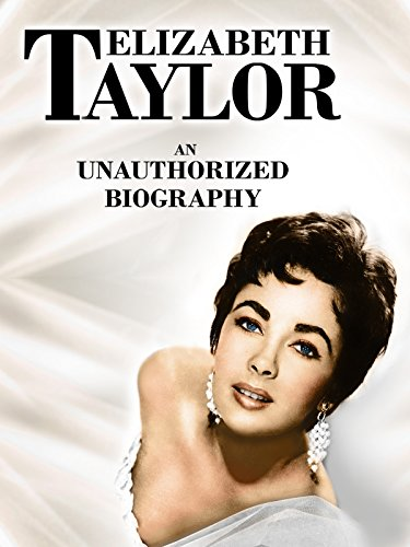 Elizabeth Taylor: An Unauthorized Biography [OV]