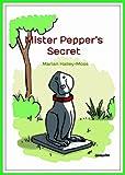 Mister Pepper's Secret
