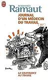 echange, troc Dorothée Ramaut - Journal d'un médecin du travail
