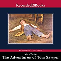 The Adventures of Tom Sawyer (       UNABRIDGED) by Mark Twain Narrated by Norman Dietz