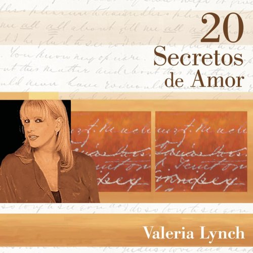 Valeria Lynch - 20 Secretos De Amor - Valeria Lynch - Zortam Music