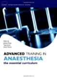 Advanced Training in Anaesthesia (Oxford Specialty Training)