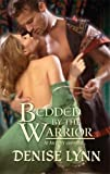 Bedded by the Warrior (Harlequin Historical)