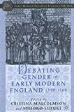 img - for Debating Gender in Early Modern England, 1500-1700 book / textbook / text book