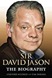 Stafford Hildred Sir David Jason: The Biography