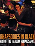 img - for Rhapsodies in Black: Art of the Harlem Renaissance book / textbook / text book